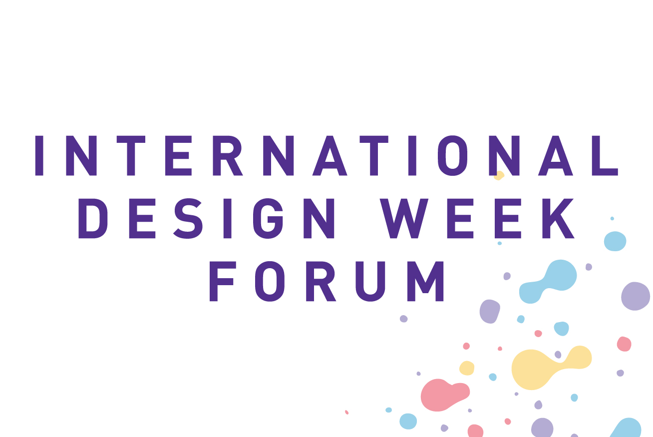 International Design Week Forum